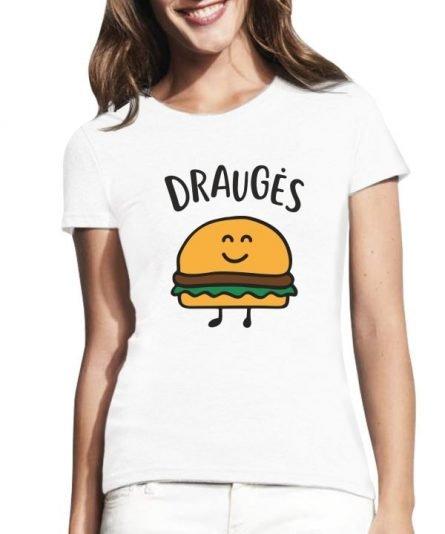 """Moteriški marškinėliai """"Bulvytės ir burgeris 2"""" , populiarus marskineliai draugems, moteriski marskineliai su spauda"""