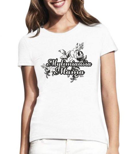 """Moteriški marškinėliai """"Mylimiausia"""" , marskineliai mamai su spauda, dovana mamai, marskineliai mamos dienai, originali dovana mamos dienai"""