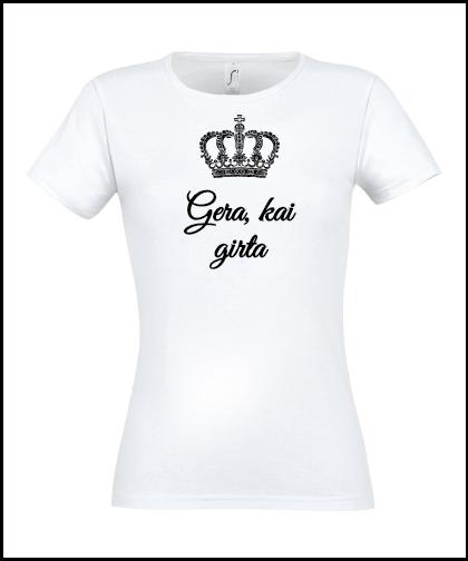 """Moteriški marškinėliai """"Gera, kai girta"""", Marskineliai.lt, susikurkite savo marškinėlius"""