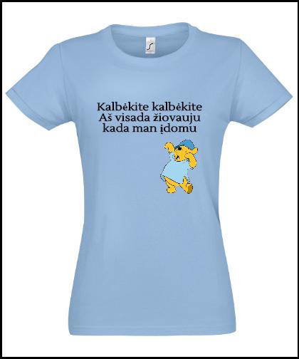 """Moteriški marškinėliai """"Kalbėkite kalbėkite"""", Marskineliai.lt, susikurkite savo marškinėlius"""
