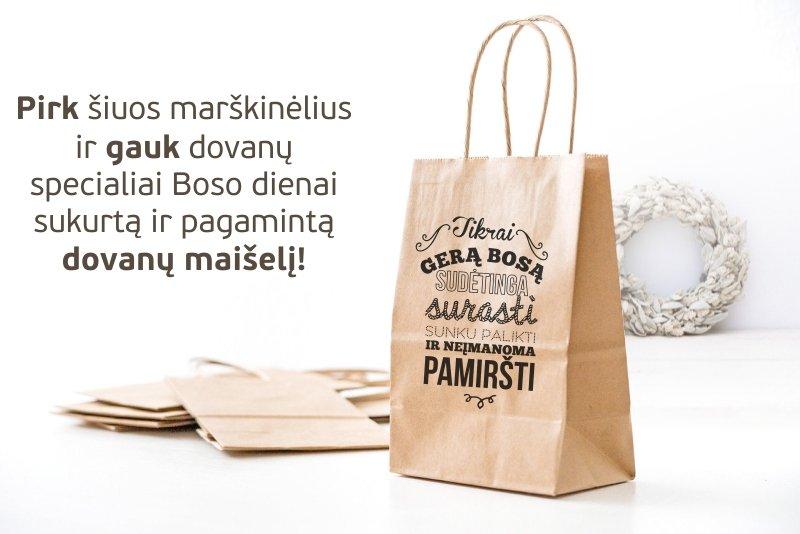Pirk šiuos marškinėlius ir gauk dovanų specialiai Boso dienai sukurtą ir pagamintą dovanų maišelį! 1