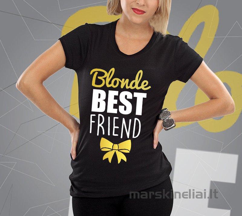 """Moteriški marškinėliai """"Draugė Blondinė"""""""
