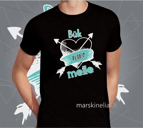 """Vyriški marškinėliai """"Būk mano meile"""""""