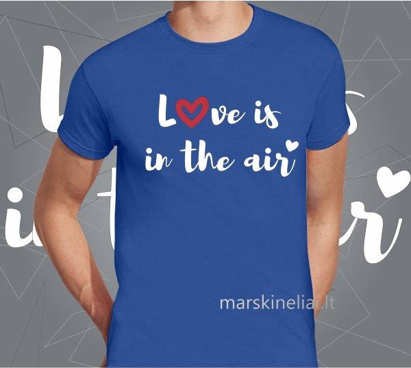 """Vyriški marškinėliai """"Love is"""""""