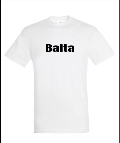 """Universalūs marškinėliai """"Balta"""", Marskineliai.lt, susikurkite savo marškinėlius"""