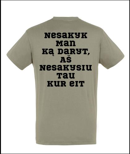 """Universalūs marškinėliai """"Nesakyk"""", Marskineliai.lt, susikurkite savo marškinėlius"""