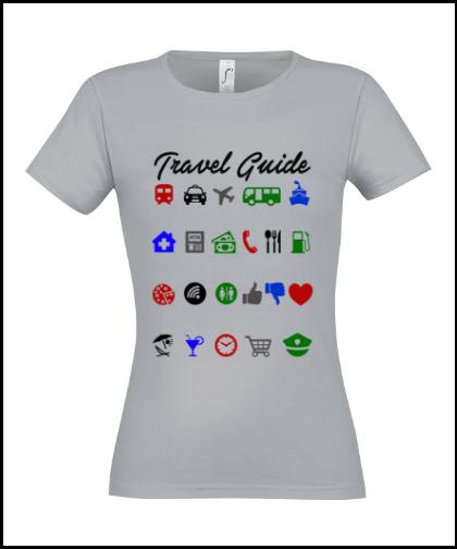 """Moteriški marškinėliai """"Travel Guide"""", Marskineliai.lt, susikurkite savo marškinėlius"""