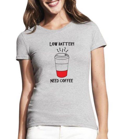 Moteriški marskineliai, ''low battery need coffee'' , marskineliai su spauda, marskineliai merginai, valentino dienos dovana , marskineliai su uzrasu