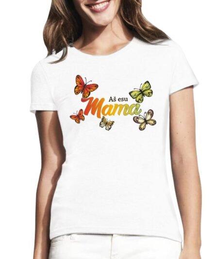 """Moteriški marškinėliai mamai su spauda """"Aš mama"""""""