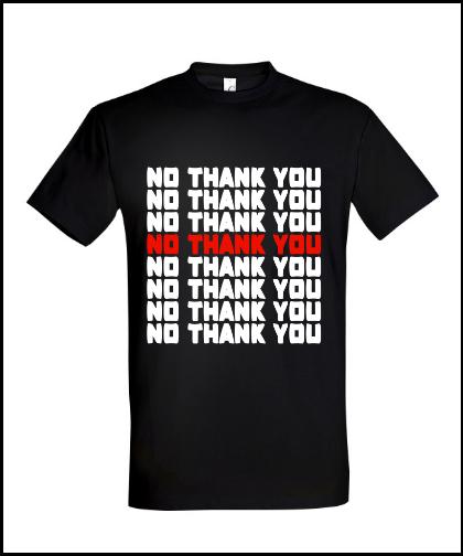 """Universalūs marškinėliai """"No Thank You"""", Marskineliai.lt, susikurkite savo marškinėlius"""