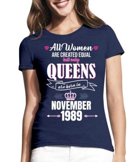 Moteriiški marškinėliai Queens are born in