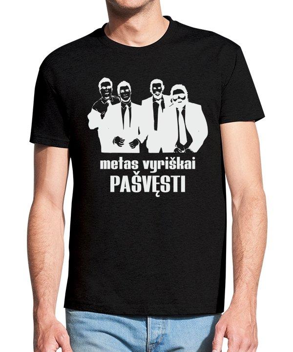 Vyriški marškinėliai su spauda Metas vyriškai pašvęsti